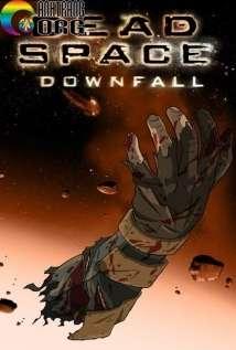 Không Gian Chết: Sự Sụp Đổ - Dead Space: Downfall