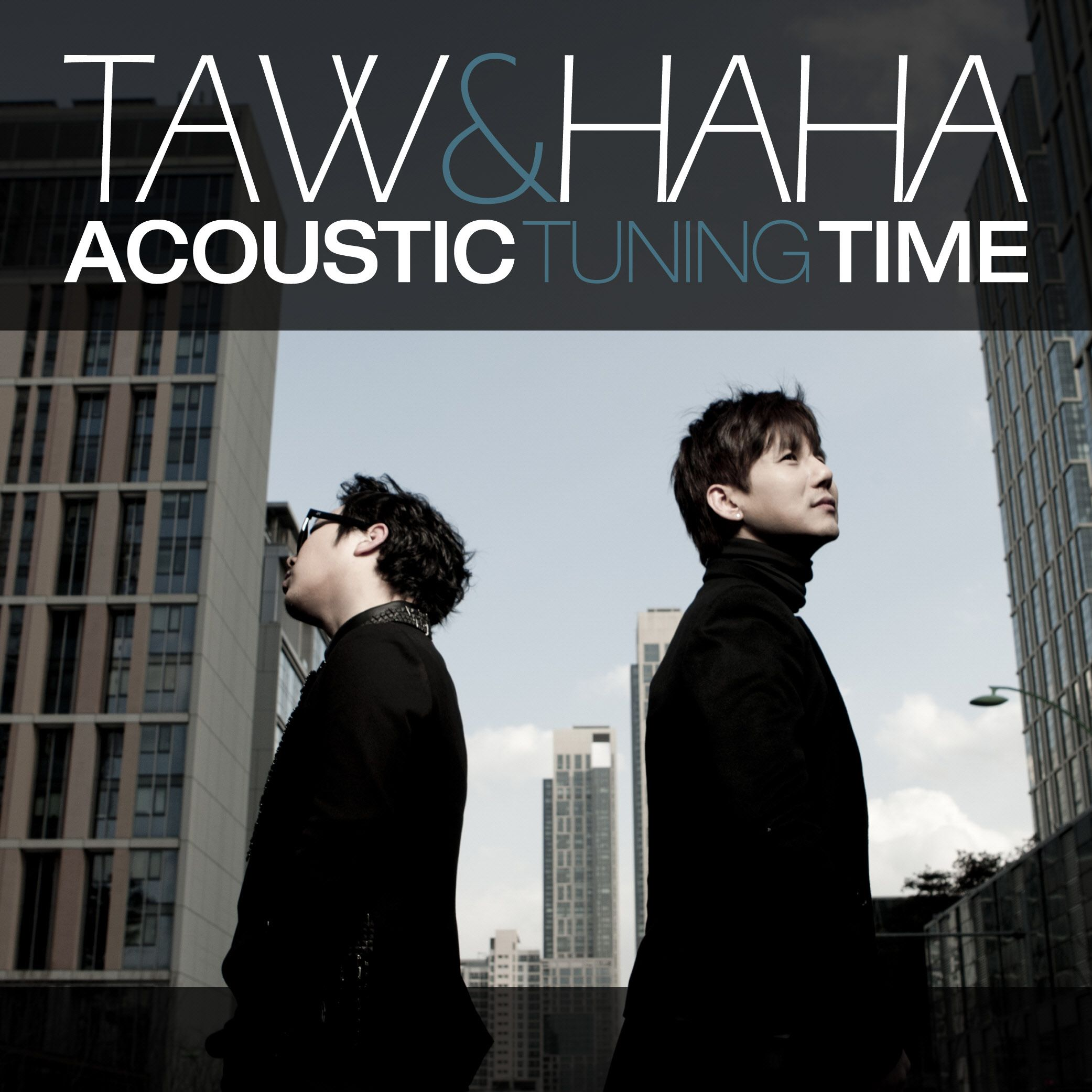 [Album] Taw & Haha   Acoustic Tuning Time